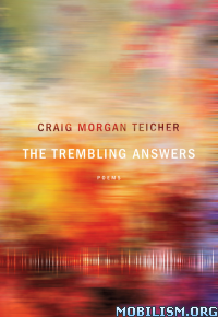 Download The Trembling Answers by Craig Morgan Teicher (.ePUB)+