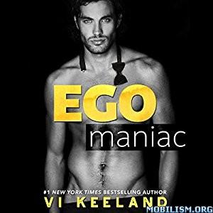 Download Egomaniac by Vi Keeland (.MP3)