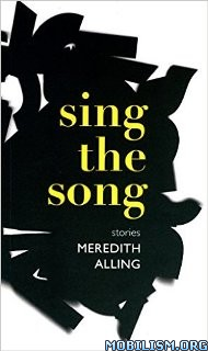 Download Sing the Song by Meredith Alling (.ePUB)+