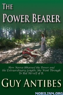 Download ebook The Power Bearer by Guy Antibes (.ePUB)