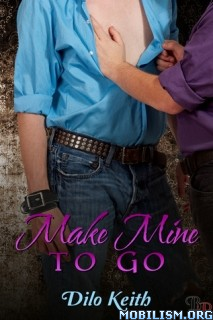 Download Make Mine to Go by Dilo Keith (.ePUB)(.PDF)