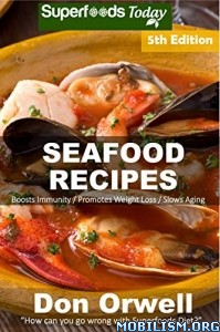 Seafood Recipes by Don Orwell