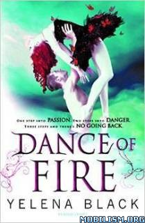Download Dance of Fire (Dance of Shadows #2) by Yelena Black (.ePUB)