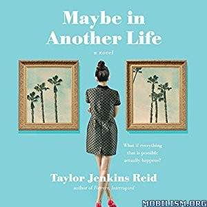 Download ebook Maybe in Another Life by Taylor Jenkins Reid (.MP3)