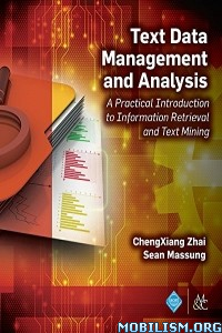 Download ebook Text Data Management by ChengXiang Zhai, Sean Massung (.PDF)