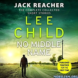 Download ebook No Middle Name by Lee Child (.MP3)