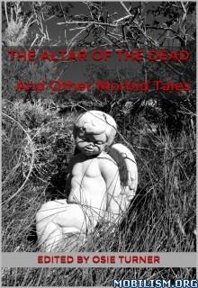 Download ebook The Altar of the Dead by Osie Turner et al (.ePUB)