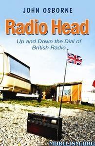 Radio Head by John Osborne