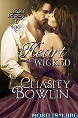 Download A Heart So Wicked by Chasity Bowlin (.ePUB)