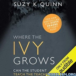 Where the Ivy Grows by Suzy K. Quinn (.M4B)