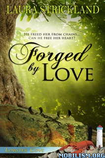Download Forged by Love by Laura Strickland (.ePUB)(.MOBI)