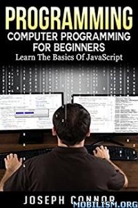 Download ebook javascript Computer Programming by Joseph Connor (.ePUB)