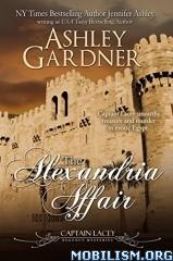 Download ebook The Alexandria Affair by Ashley Gardner (.ePUB)(.MOBI)+
