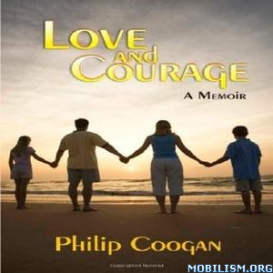 Love and Courage by Philip Coogan