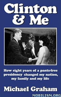 Download Clinton & Me by Michael Graham (.ePUB)