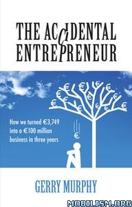 The Accidental Entrepreneur by Gerry Murphy