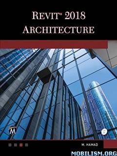 Download Revit 2018 Architecture by Munir Hamad ( ePUB