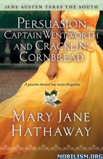 Download ebook Persuasion, Captain Wentworth.. by Mary Jane Hathaway (ePUB)