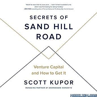 Secrets of Sand Hill Road by Scott Kupor