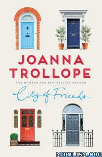 Download City of Friends by Joanna Trollope (.ePUB)