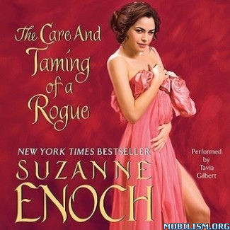 Download ebook The Care & Taming of a Rogue by Suzanne Enoch (.MP3)