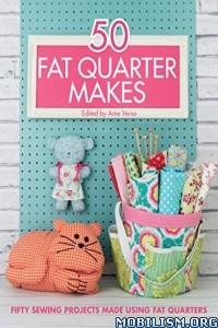 Download 50 Fat Quarter Makes by Ame Verso (ed) (.ePUB)