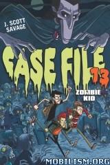 Download Case File 13 series by J. Scott Savage (.ePUB)+