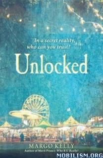 Download ebook Unlocked by Margo Kelly (.ePUB)(.MOBI)
