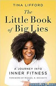 The Little Book of Big Lies by Tina Lifford