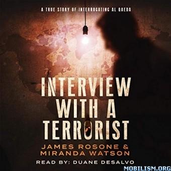Interview with a Terrorist by James Rosone, Miranda Watson (.M4B)
