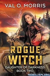 Download Rogue Witch by Val O. Morris (.ePUB)(.AZW3)