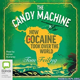 The Candy Machine by Tom Feiling (.M4B)