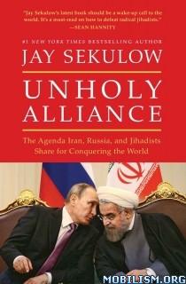 Download ebook Unholy Alliance by Jay Sekulow (.ePUB)(.MOBI)(.AZW)