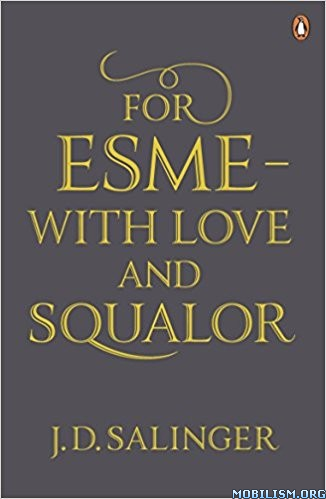 Download ebook For Esme—With Love & Squalor by J. D. Salinger (.ePUB)