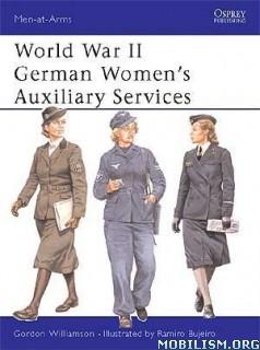 Download ebook WWII German Women's Services by Gordon Williamson (.PDF)