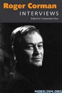 Download Roger Corman: Interviews by Constantine Nasr (.ePUB)
