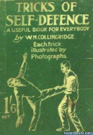 eBook Releases • Tricks of Self-Defence by W. H. Collingridge (.PDF)