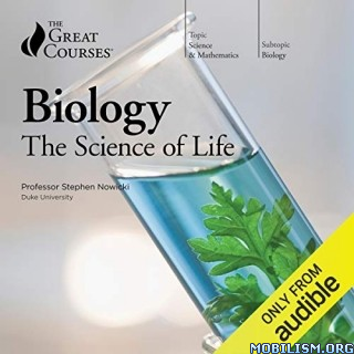 Biology: The Science of Life by Stephen Nowicki