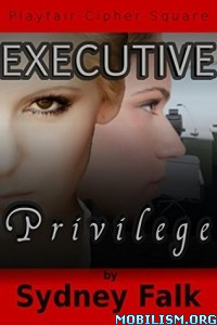 Download ebook Executive Privilege by Sydney Falk (.ePUB)