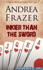 Inkier Than the Sword by Andrea Frazer
