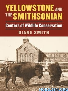 Download ebook Yellowstone & the Smithsonian by Diane Smith (.ePUB)