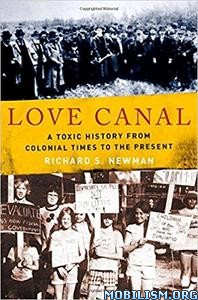 Love Canal by Richard S. Newman