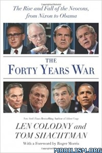 Download ebook The Forty Years War by Len Colodny, Tom Shachtman (.ePUB)