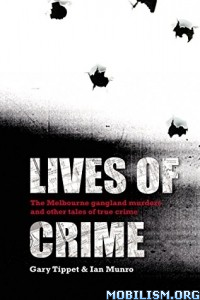 Download Lives Of Crime by Gary Tippet, Ian Munro (.ePUB)