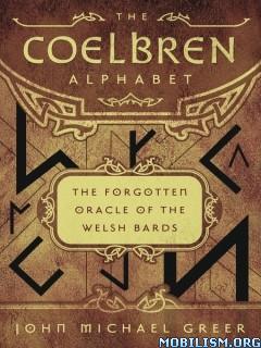 Download ebook The Coelbren Alphabet by John Michael Greer (.ePUB)