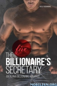 Download ebook The Billionaire's Secretary by Kelly Benning (.MOBI)