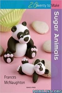 Download ebook Sugar Animals by Frances McNaughton (.ePUB)