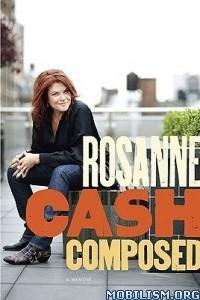 Download Composed: A Memoir by Rosanne Cash (.ePUB)