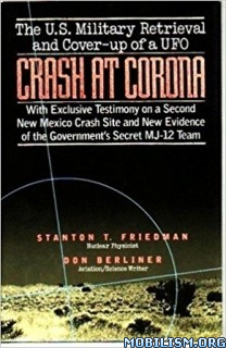 Download ebook Crash at Corona by Stanton T. Friedman, Don Berliner (.PDF)