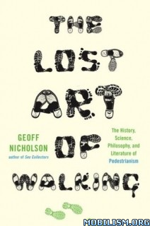 Download The Lost Art of Walking by Geoff Nicholson (.ePUB)